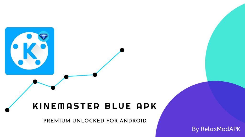 Kinemaster Blue pro APK